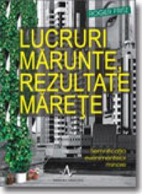 Lucruri Marunte, Rezultate Marete