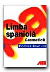 Pocket Teacher. Limba Spaniola.gramatica