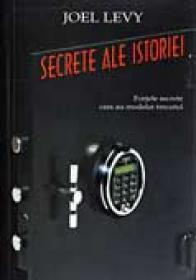 Secrete Ale Istoriei