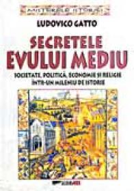Secretele Evului Mediu