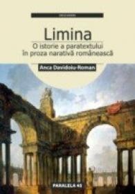 <i>limina</i> Sau O Istorie A Paratextului In Proza Narativa Romaneasca