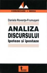 Analiza Discursului. Ipoteze si Ipostaze