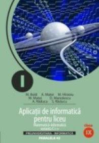 Aplicatii De Informatica Pentru Liceu. Matematica-informatica Intensiv. Clasa A Ix-a. Varianta C++
