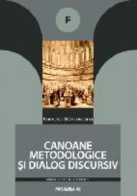 Canoane Metodologice si Dialog Discursiv