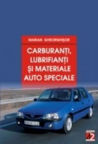 Carburanti, Lubrifianti si Materiale Auto Speciale