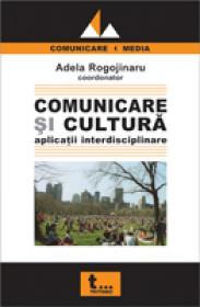 Comunicare si Cultura. Aplicatii Interdisciplinare