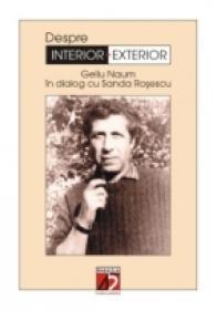 Despre Interior-exterior - Dialog Cu Sanda Rosescu