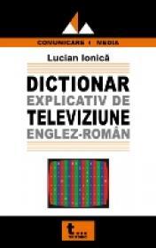 Dictionar Explicativ De Televiziune Englez- Roman