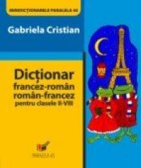 Dictionar Francez-roman/roman-francez Pentru Clasele Ii-viii