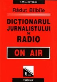Dictionarul Jurnalistului De Radio