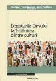 Drepturile Omului La Intalnirea Dintre Culturi / Menschenrechte In Der Begegnung Der Kulturen