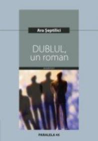 Dublul, Un Roman