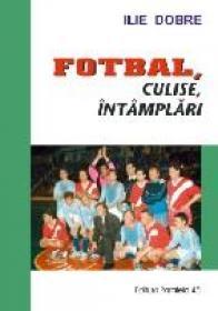 Fotbal, Culise, Intamplari