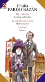 Hijo Del Alma / Copilul Sufletului - La Cabellera De Laura / Pletele Laurei - La Boda / Nunta