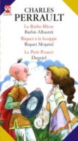 La Barbe-bleue / Barba-albastra; Riquet A La Houppe / Riquet Motatul; Le Petit Poucet / Degetel