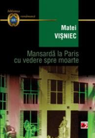 MANSARDA LA PARIS CU VEDERE SPRE MOARTE
