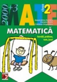 Matematica. Exercitii, Probleme, Teste, Jocuri. Clasa A Ii-a