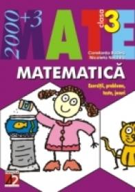 Matematica. Exercitii, Probleme, Teste, Jocuri. Clasa A Iii-a