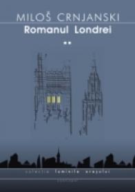 Romanul Londrei, Vol.  Ii