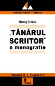Tanarul Scriitor O Monografie